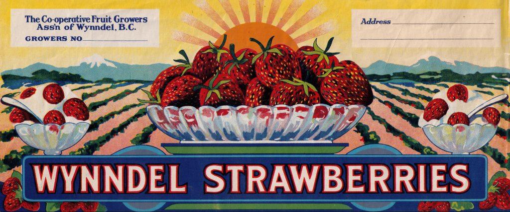 Wynndel BC Strawberries fruit label